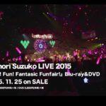 三森すずこLIVE2015『Fun!Fun!Fantasic Funfair!』Blu-ray&DVD PV