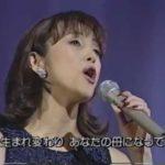 崩しの少ない歌い方による 聖母たちのララバイ 岩崎宏美 2009