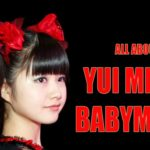 BABYMETAL – YUI METAL – ALL YOU MUST KNOW – BABYMETALCRAZE – BABYMETALCRAZE