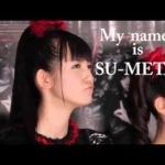 My Name is SU-METAL MV